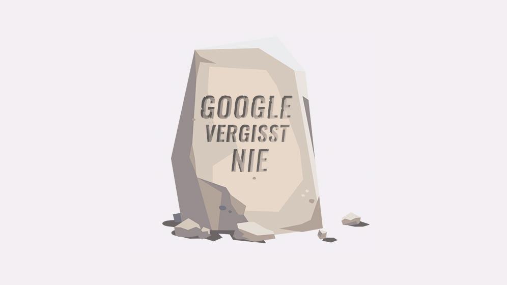 google-vergisst-nie